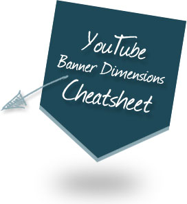YouTube Banner Dimensions Cheatsheet