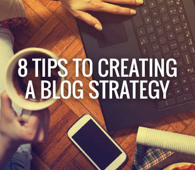 CM-BLOG-8-TIPS-BLOG-STRATEGY-Featured-Image