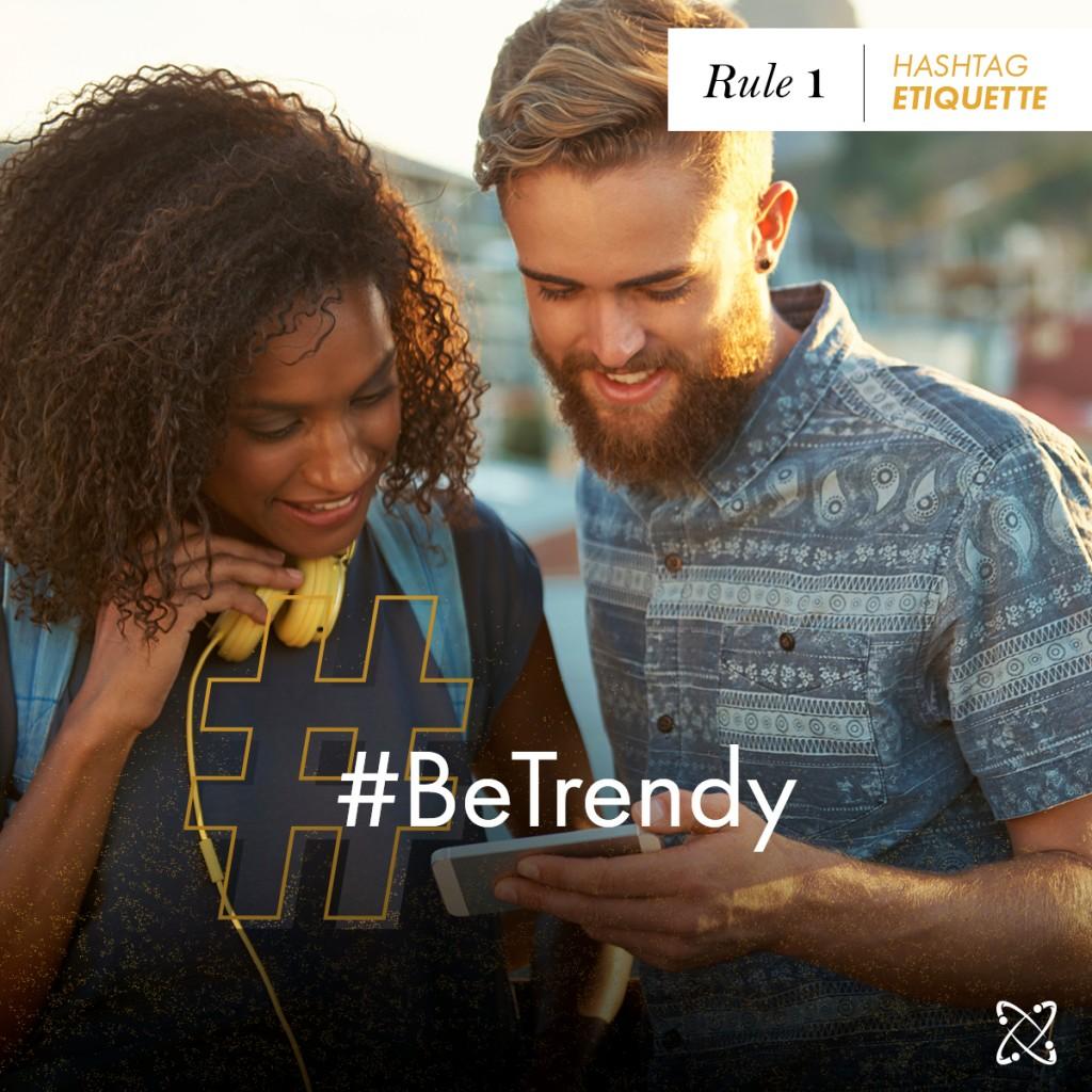 Hashtag Etiquette_FB 1200x1200_Trendy