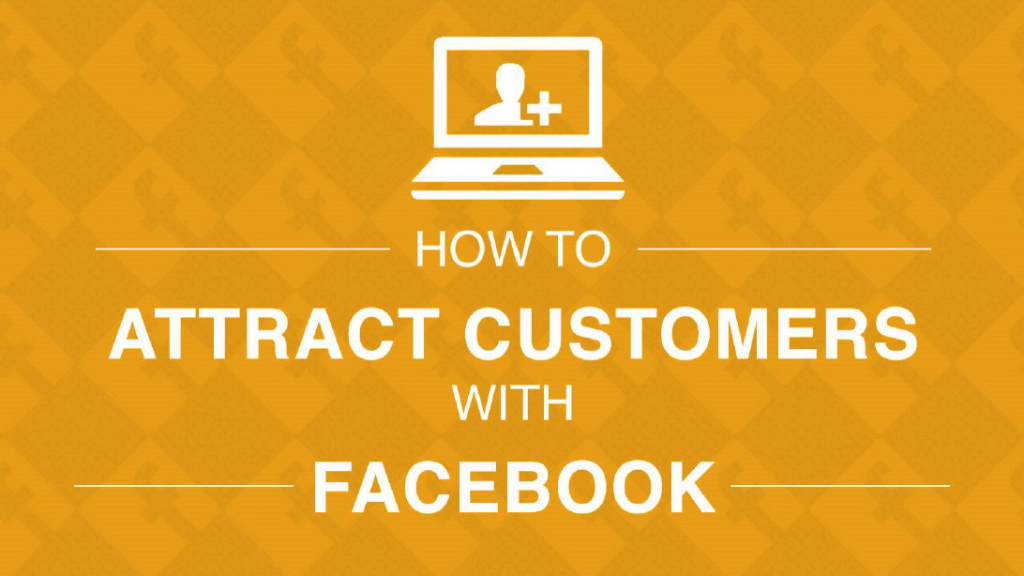 Attract Customers with Facebook